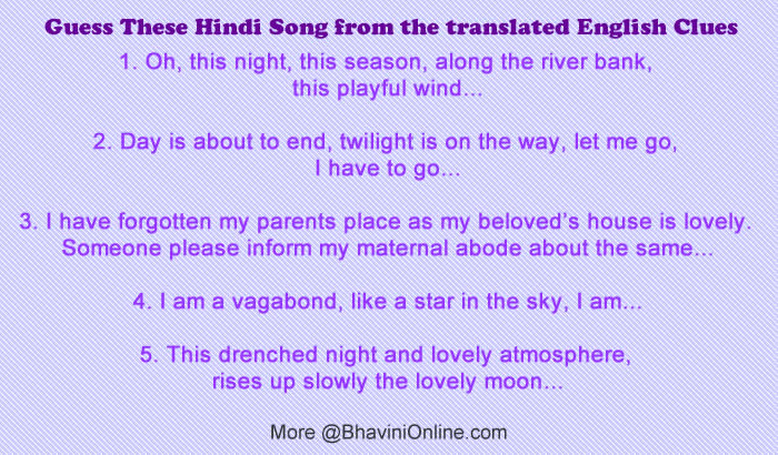 Guess These Hindi Song From The Translated English Clues Bhavinionline Com Free online translation from french, russian, spanish, german, italian and a number of other languages into english and back, dictionary with transcription, pronunciation, and examples of usage. guess these hindi song from the