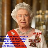 Hilarious Must Read Letter To The Citizens Of The United States Of America From Her Sovereign Majesty Queen Elizabeth II.