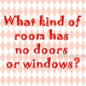 Answer to what kind of room has no doors or windows for What room has no doors or windows