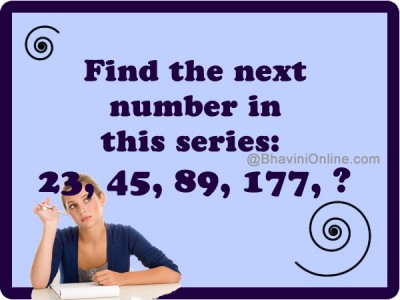 Can You Find The Next Number: 23, 45, 89, 177, ?
