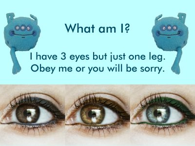 word riddle games I Have 3 Eyes But Just One Leg