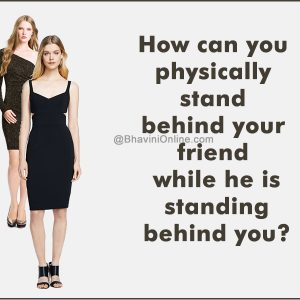 physically-stand-behind-your-friend-fun-riddle